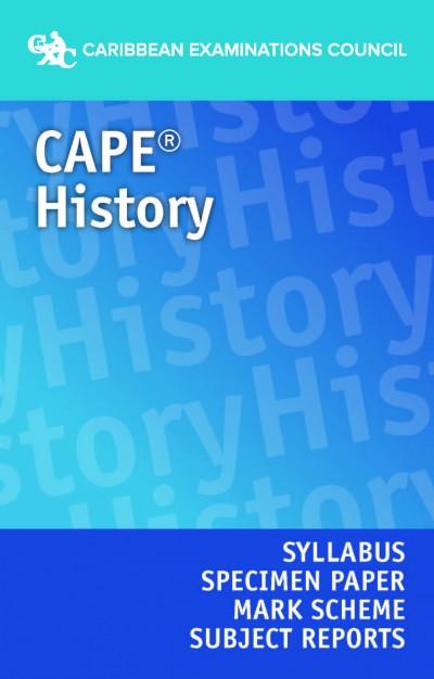 CAPE® History Syllabus, Specimen Paper, Mark Scheme and Subject Reports eBook