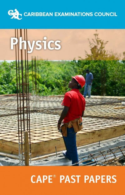 CAPE® Physics Past Papers eBook