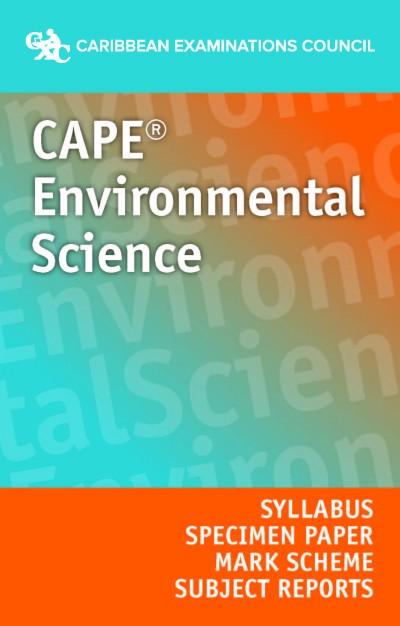 CAPE® Environmental Science Syllabus, Specimen Paper, Mark Scheme and Subject Reports eBook
