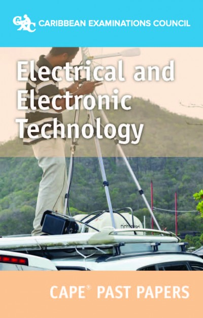 CAPE® Electrical and Electronic Technology Past Papers eBook