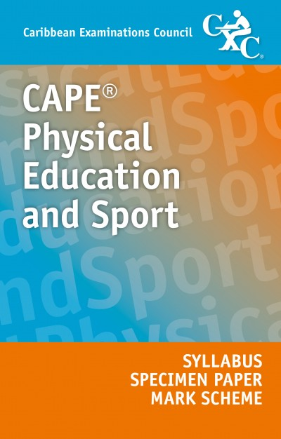 CAPE® Physical Education and Sport Syllabus, Specimen Paper and Mark Scheme eBook