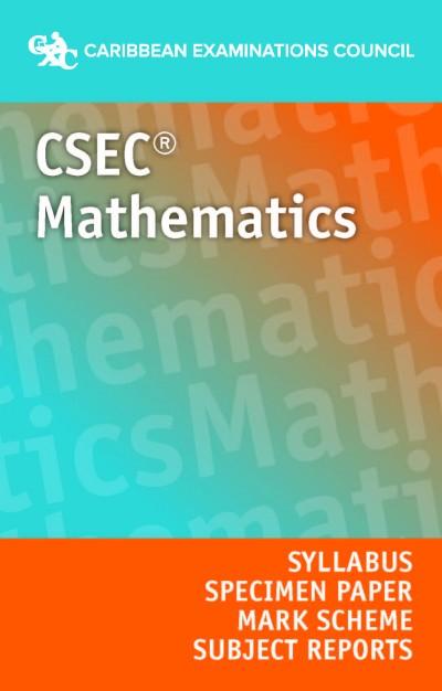 CSEC® Mathematics Syllabus, Specimen Paper, Mark Scheme and Subject Reports eBook