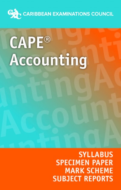 CAPE® Accounting Syllabus, Specimen Paper, Mark Scheme and Subject Reports eBook