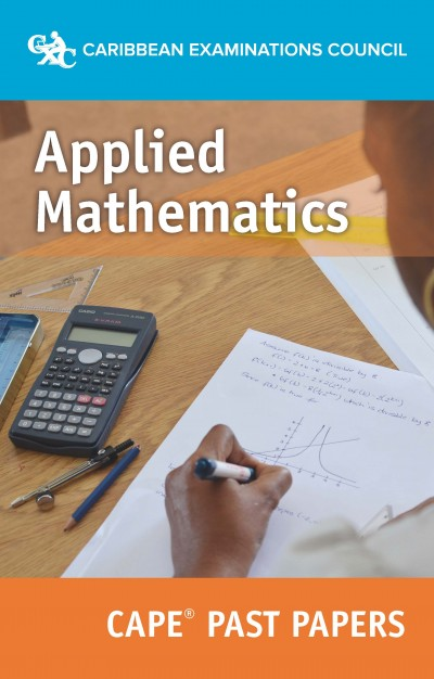CAPE® Applied Mathematics Past Papers eBook