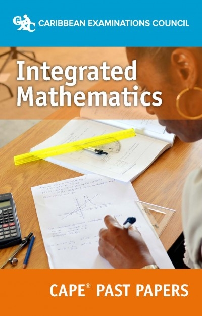 CAPE Integrated Mathematics Past Papers