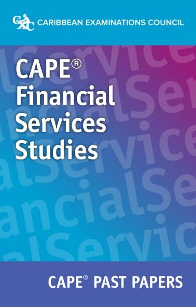 CAPE® Financial Services Studies Past Papers eBook