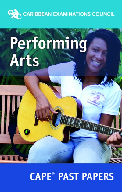 CAPE® Performing Arts Past Papers eBook