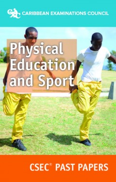 CSEC® Physical Education and Sport Past Papers eBook