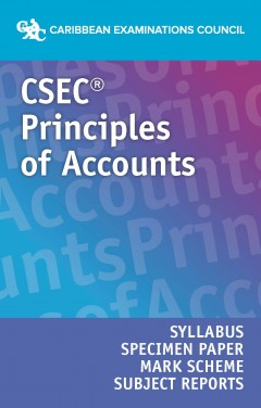 CSEC® Principles of Accounts Syllabus, Specimen Paper, Mark Scheme and Subject Reports eBook