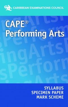 CAPE® Performing Arts Syllabus, Specimen Paper and Mark Scheme eBook