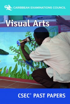 CSEC® Visual Arts Past Papers eBook