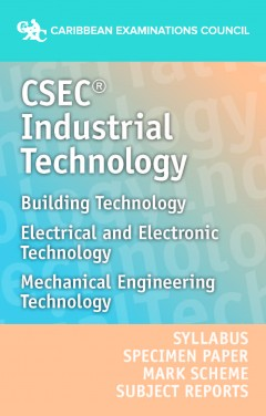 CSEC® Industrial Technology Syllabus, Specimen Paper, Mark Scheme and Subject Reports eBook