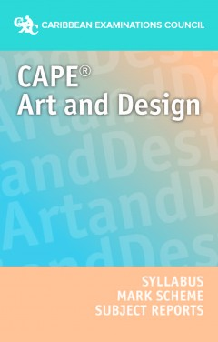 CAPE® Art and Design Syllabus, Specimen Paper, Mark Scheme and Subject Reports eBook