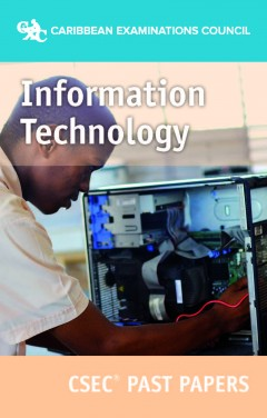 CSEC® Information Technology Past Papers eBook
