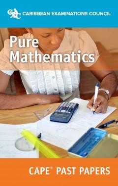 CAPE® Pure Mathematics Past Papers eBook