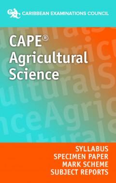 CAPE® Agricultural Science Syllabus, Specimen Paper and Mark Scheme eBook