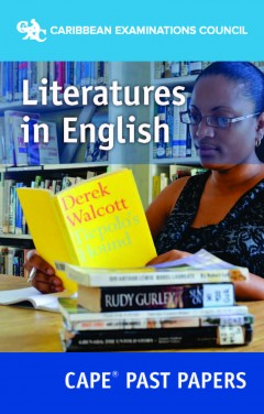 CAPE® Literatures in English Past Papers ebook