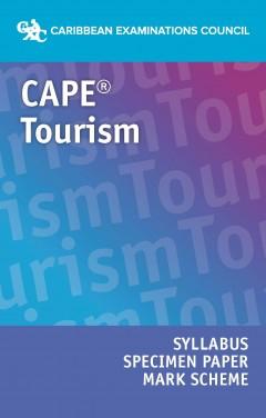 CAPE® Tourism Syllabus, Specimen Paper and Mark Scheme eBook