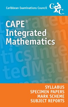 CAPE® Integrated Mathematics Syllabus, Specimen Papers and Mark Schemes eBook