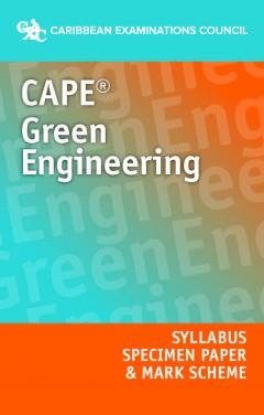 CAPE® Green Engineering Syllabus, Specimen Paper and Mark Scheme eBook