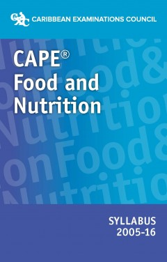 CAPE® Food and Nutrition syllabus 2005-2016