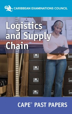 CAPE® Logistics and Supply Chain Past Papers eBook
