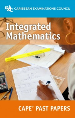 CAPE® Integrated Mathematics Past Papers