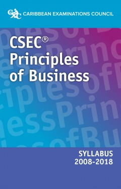 CSEC® Principles of Business Syllabus 2008–2018 eBook
