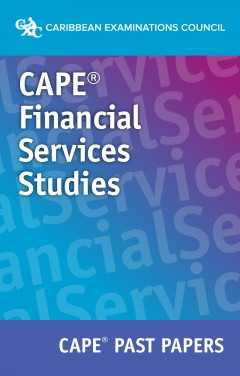 CAPE® Financial Services Studies Past Papers eBook