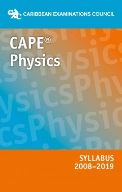 CAPE® Physics Syllabus 2008–2019 eBook